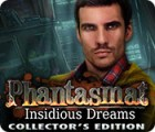 Jogo Phantasmat: Insidious Dreams Collector's Edition