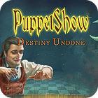 Jogo PuppetShow: Destino Indefinido Edição de Colecionador