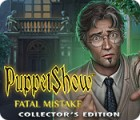 Jogo PuppetShow: Fatal Mistake Collector's Edition