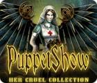 Jogo PuppetShow: Her Cruel Collection