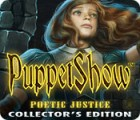Jogo PuppetShow: Poetic Justice Collector's Edition