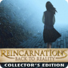 Jogo Reincarnations: Back to Reality Collector's Edition
