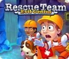 Jogo Rescue Team: Evil Genius