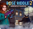 Jogo Rose Riddle 2: Werewolf Shadow