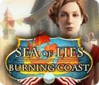 Jogo Sea of Lies: Burning Coast