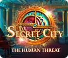 Jogo Secret City: The Human Threat