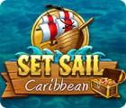 Jogo Set Sail: Caribbean