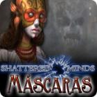 Jogo Shattered Minds: Máscaras