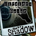 Jogo She is a Shadow Strategy Guide