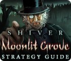 Jogo Shiver: Moonlit Grove Strategy Guide