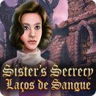 Jogo Sister's Secrecy: Laços de Sangue