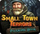 Jogo Small Town Terrors: Pilgrim's Hook