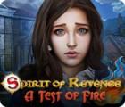 Jogo Spirit of Revenge: A Test of Fire