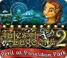 Jogo Tales of Lagoona 2: Peril at Poseidon Park