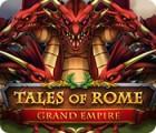 Jogo Tales of Rome: Grand Empire