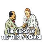 Jogo The Curse of the Thirty Denarii