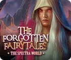 Jogo The Forgotten Fairy Tales: The Spectra World