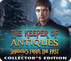 Jogo The Keeper of Antiques: Shadows From the Past Collector's Edition