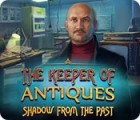 Jogo The Keeper of Antiques: Shadows From the Past