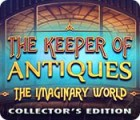 Jogo The Keeper of Antiques: The Imaginary World Collector's Edition