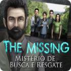Jogo The Missing: Mistério de Busca e Resgate