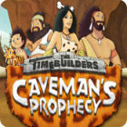 Jogo The Timebuilders: Caveman's Prophecy