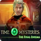 Jogo Time Mysteries: O Enigma Final