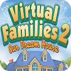 Jogo Virtual Families 2: Our Dream House