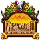 Jogo Westward II: Heroes of the Frontier