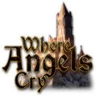 Jogo Where Angels Cry