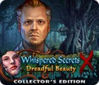 Jogo Whispered Secrets: Dreadful Beauty Collector's Edition