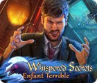 Jogo Whispered Secrets: Enfant Terrible