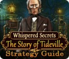 Jogo Whispered Secrets: The Story of Tideville Strategy Guide