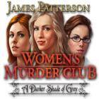 Jogo Women's Murder Club: A Darker Shade of Grey